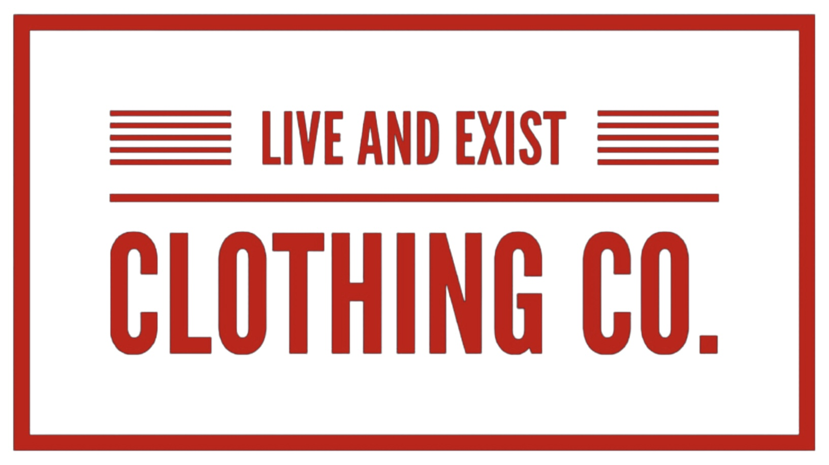Live And Exist Clothing Co.
